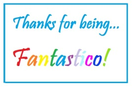 thanks-for-being-fantastico