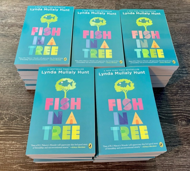 25 signed FISH IN A TREE paperbacks for kids. One personalized hardcover for the teacher.